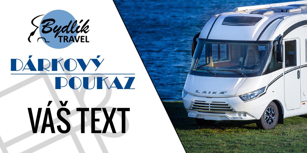 Dárkový poukaz - půjčovna obytných vozů Bydlik-Travel.cz